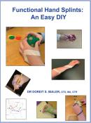 Functional Hand Splints: An Easy DIY