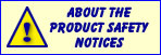 Click to read about the Product Safety Notices